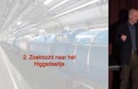Higgs-deeltje – deel 2/3 | Dr. Frank Filthaut | Nieuwe mogelijkheden voor de Large Hadron Collider